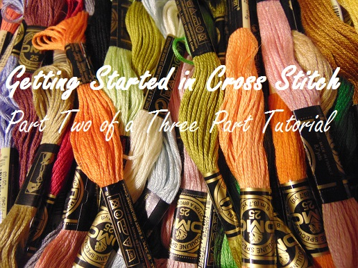 Getting Started in Cross Stitch: Part Two